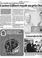 Plein jour de Baie-Comeau & Le Nord-Est : Pour sa bataille comme Orphelin de Duplessis : Lucien Gilbert reçoit un prix Orange