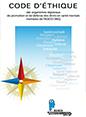 Code d'éthique des organismes régionaux de promotion et de défense des droits en santé mentale membres de l'AGIDD-SMQ
