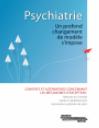 Psychiatre: Un profond changement de modèle s'impose